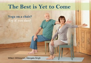 The Best is Yet to Come by Willem Wittstamm- Mangala Singh