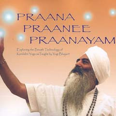 Praana Praanee Praanayam is an in-depth collection of never before published breath techniques given by Yogi Bhajan, Master of Kundalini Yoga.