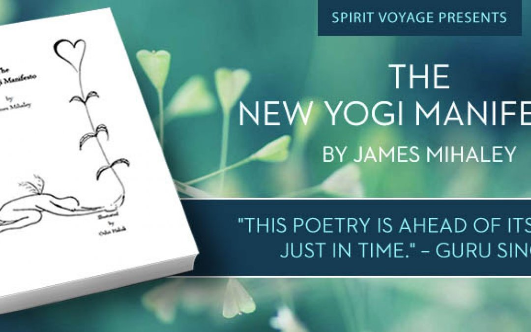 In The Author's Words: The New Yogi Manifesto