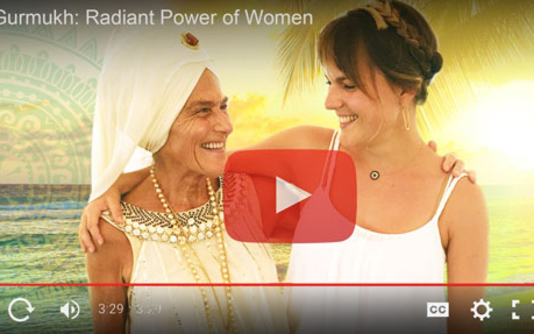 Radiant Power of Women with Gurmukh