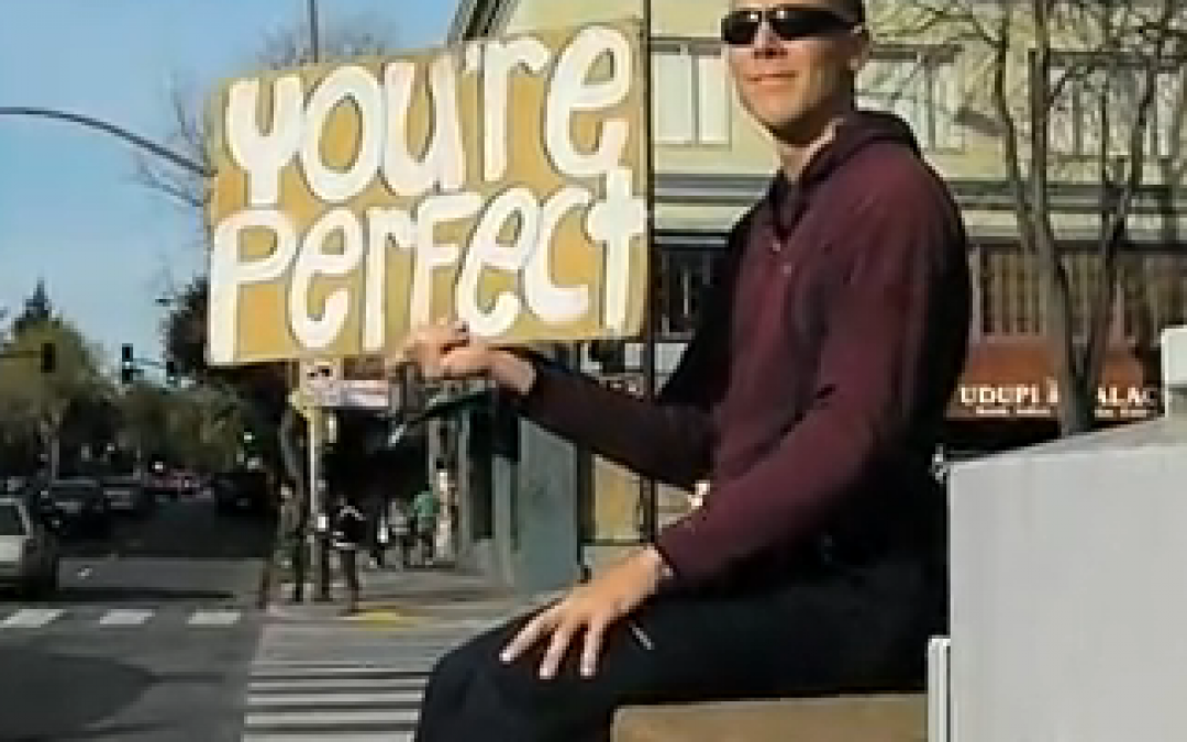 Video: You're Perfect, I Promise.