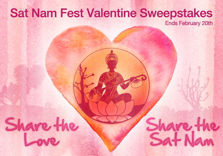 The Sat Nam Fest Valentine Sweepstakes